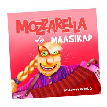 CD Lottemaa laulab: mozzarella ja maasikad